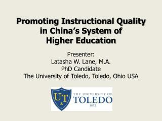 Promoting Instructional Quality in China's System of  Higher  Education