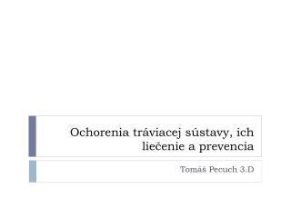 Ochorenia tráviacej sústavy, ich liečenie a prevencia