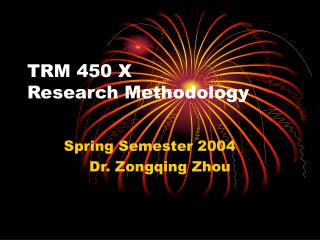TRM 450 X Research Methodology