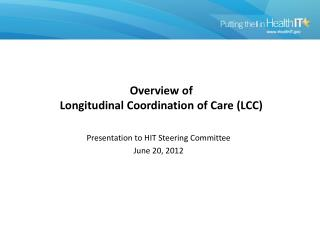 Overview of  Longitudinal Coordination of Care (LCC)
