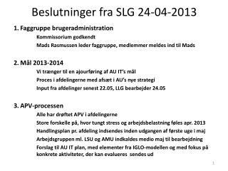 Beslutninger fra SLG  24-04-2013