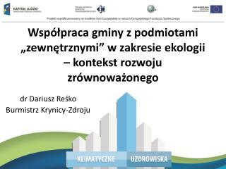 """Współpraca gminy z podmiotami """"zewnętrznymi"""" w zakresie ekologii – kontekst rozwoju zrównoważonego"""