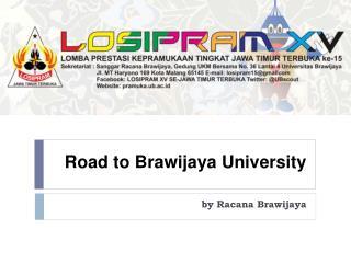 Road to Brawijaya University