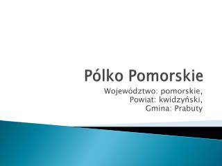 Pólko Pomorskie
