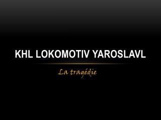 Khl lokomotiv yaroslavl