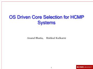 OS Driven Core Selection for HCMP Systems
