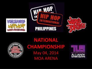 NATIONAL  CHAMPIONSHIP May 04, 2014 MOA ARENA
