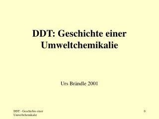DDT - Geschichte einer Umweltchemikalie