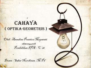 CAHAYA ( OPTIKA GEOMETRIS )