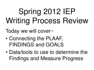 Spring 2012 IEP Writing Process Review
