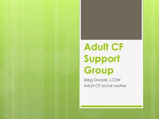 Adult CF Support  G roup