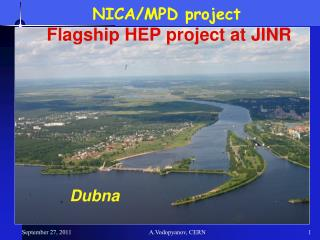 NICA/MPD project  Flagship HEP project at JINR