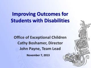 Improving Outcomes for Students with Disabilities