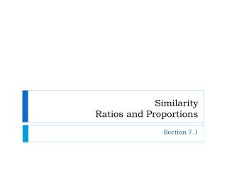 Similarity Ratios and Proportions