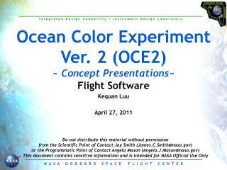 Ocean Color Experiment Ver. 2 (OCE2) ~  Concept Presentations ~
