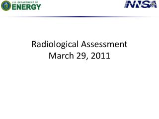 Radiological Assessment March 29, 2011