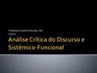 Análise Crítica do Discurso e Sistêmico-Funcional
