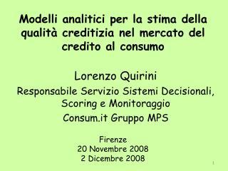 Modelli analitici per la stima della qualità creditizia nel mercato del credito al consumo