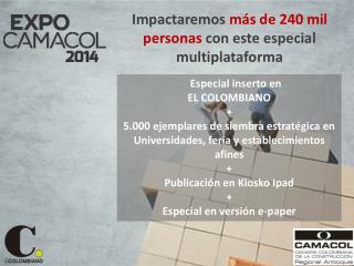Impactaremos  más de 240 mil personas  con este especial multiplataforma