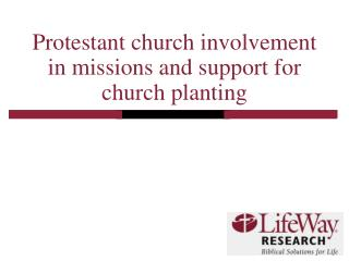 Protestant church involvement in missions and support for church planting