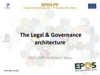 The  Legal  &  Governance architecture