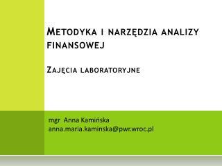Metodyka  i  narzędzia analizy finansowej Zajęcia  laboratoryjne