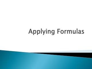 Applying Formulas