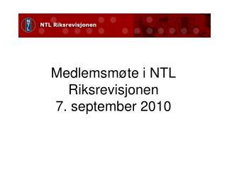 Medlemsmøte  i NTL Riksrevisjonen  7. september 2010