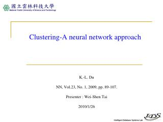 Clustering-A neural network approach