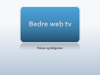 Bedre web tv