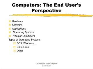 Computers: The End User
