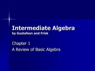 Intermediate Algebra by Gustafson and Frisk