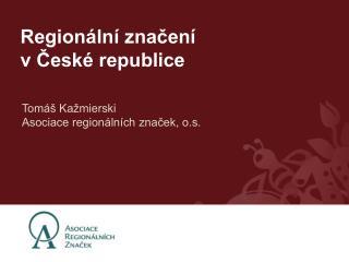 Regionální značení v České republice