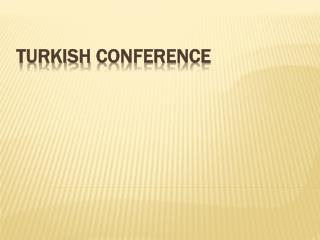 Turkish  Conference