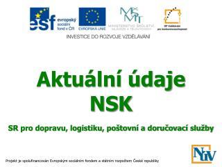 Aktuální údaje  NSK SR pro dopravu, logistiku, poštovní a doručovací služby