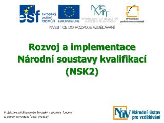 Rozvoj a implementace Národní soustavy  kvalifikací (NSK2)