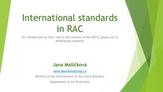 International  standards  in RAC