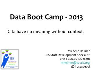 Data Boot Camp - 2013