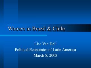 Women in Brazil  Chile