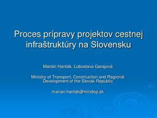 Proces prípravy projektov cestnej infraštruktúry na Slovensku