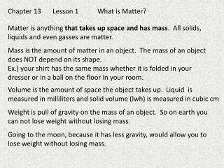 Chapter 13Lesson 1What is Matter?