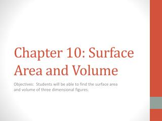 Chapter 10: Surface Area and Volume