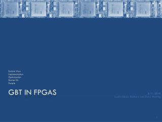 GBT in FPGAs