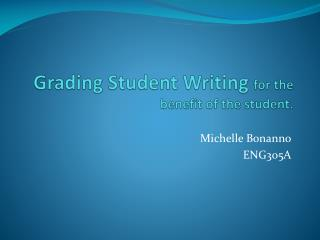 Grading Student Writing  for the benefit of the student.