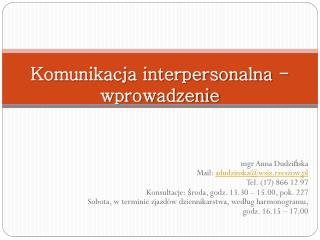 Komunikacja interpersonalna - wprowadzenie