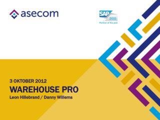 3 OKTOBER 2012 WareHouse  Pro Leon Hillebrand / Danny Willems