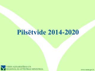 Pilsētvide 2014-2020