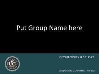 Put Group Name here