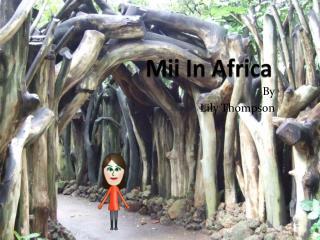 Mii In Africa