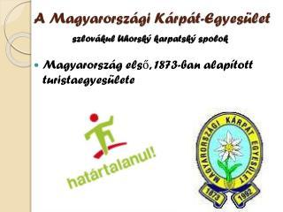 A Magyarországi Kárpát-Egyesület